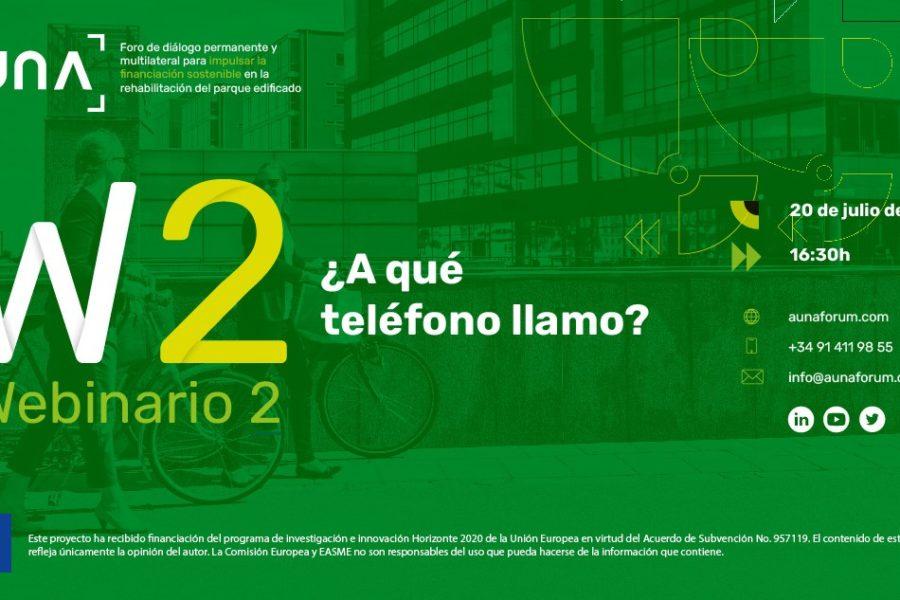 WEBINARIO 2 AÚNA: ¿A QUÉ TELÉFONO LLAMO?